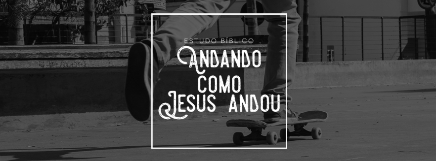 estudo_andando-como-jesus-link